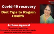 Post Covid Diet Tips To Regain Health क्या सावधानियां बरतनी चाहिए ? कैसे रखे स्वास्थ्य का ख्याल ? कोविड-19 #HealthMatters