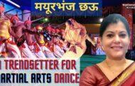 Championing the Cause - Uplifting the Status of Mayubhanj Chhau #SubhasreeMukherjee #मयूरभंज छऊ