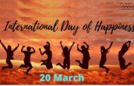 समझें International Day of Happinessका महत्त्व,  खुश रहें, सकारात्मक और मददगार बनें